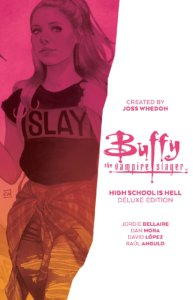 Buffy The Vampire Slayer Highschool is Hell Deluxe Edition